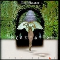 Cover image of the album Incantation by Tim Wheater
