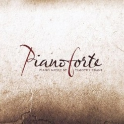 Cover image of the album Pianoforte by Timothy Crane