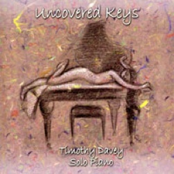 Cover image of the album Uncovered Keys by Timothy Davey