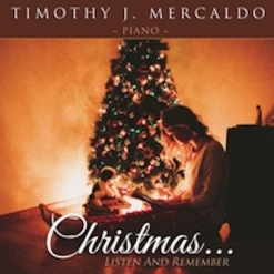 Cover image of the album Christmas... Listen and Remember by Timothy J. Mercaldo