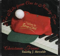 Cover image of the album For Kids From One To Ninety-Two by Timothy J. Mercaldo