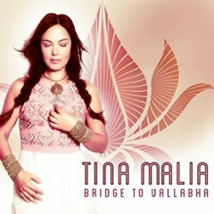 Cover image of the album Bridge to Vallabha by Tina Malia
