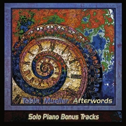 Cover image of the album Afterwords Solo Piano Bonus Tracks by Tobin Mueller