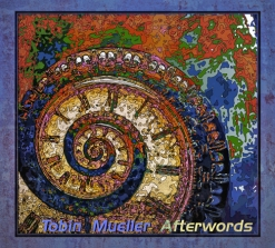 Cover image of the album Afterwords by Tobin Mueller