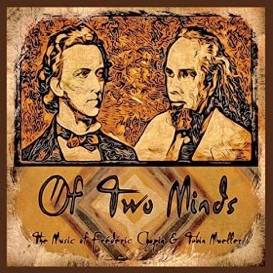 Cover image of the album Of Two Minds by Tobin Mueller