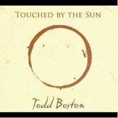 Cover image of the album Touched By the Sun by Todd Boston