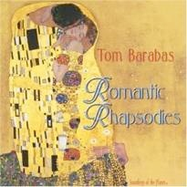 Cover image of the album Romantic Rhapsodies by Tom Barabas