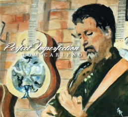 Cover image of the album Perfect Imperfection by Tom Carleno