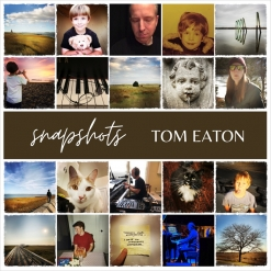 Cover image of the album Snapshots by Tom Eaton