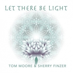 Cover image of the album Let There Be Light by Tom Moore