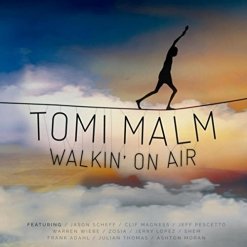 Cover image of the album Walkin' On Air by Tomi Malm