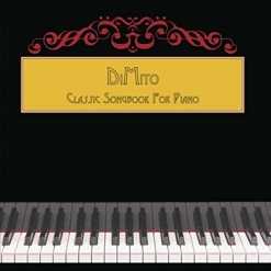 Cover image of the album Classic Songbook For Piano by Tony DiMito