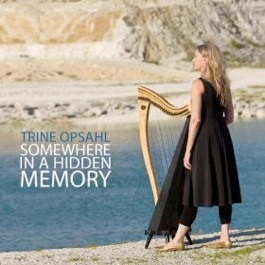 Cover image of the album Somewhere in a Hidden Memory by Trine Opsahl