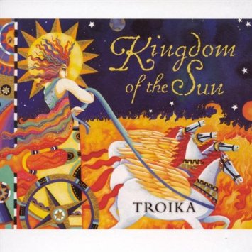 Cover image of the album Kingdom of the Sun by Troika
