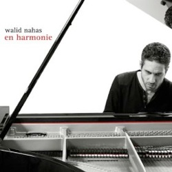 Cover image of the album En Harmonie by Walid Nahas