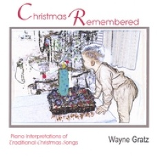 Cover image of the album Christmas Remembered by Wayne Gratz