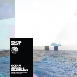 Cover image of the album Ocean Angels and Guardians EP by Wayne Gratz