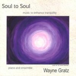 Cover image of the album Soul to Soul by Wayne Gratz