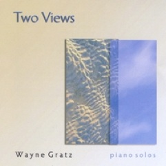Cover image of the album Two Views by Wayne Gratz