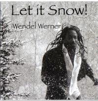 Cover image of the album Let It Snow! by Wendel Werner