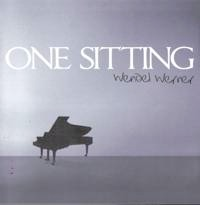 Cover image of the album One Sitting by Wendel Werner