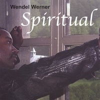 Cover image of the album Spiritual by Wendel Werner