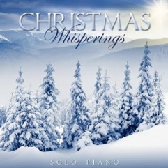 Cover image of the album Christmas Whisperings by Whisperings Solo Piano Radio