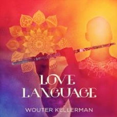 Cover image of the album Love Language by Wouter Kellerman