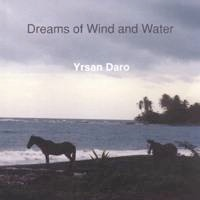 Cover image of the album Dreams of Wind and Water by Yrsan Daro
