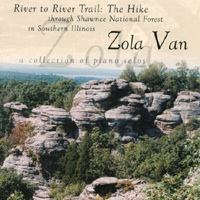 Cover image of the album River to River Trail: The Hike by Zola Van