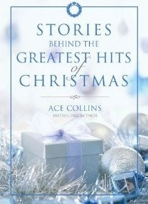 Cover image of the product Stories Behind the Greatest Hits of Christmas by Ace Collins