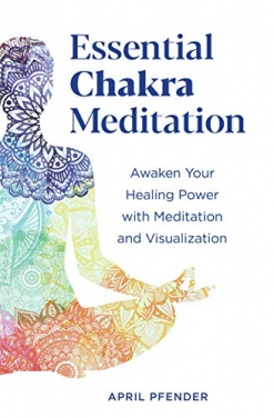 Cover image of the product Essential Chakra Meditation by April Pfender