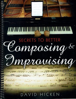 Cover image of the product Secrets To Better Composing & Improvising by David Hicken