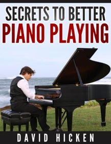Cover image of the product Secrets to Better Piano Playing by David Hicken