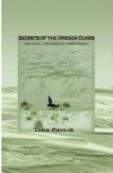 Cover image of the product Secrets of the Oregon Dunes by Dina Pavlis