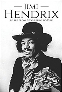 Cover image of the product Jimi Hendrix: A Life From Beginning to End by Hourly History