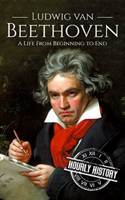 Cover image of the product Ludwing van Beethoven: A Life From Beginning to End by Wolfgang Amadeus Mozart: A Life From Beginning to End
