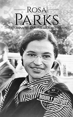 Cover image of the product Rosa Parks: The Woman Who Ignited a Movement by Elvis Presley: A Life From Beginning to End