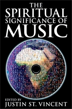 Cover image of the product The Spiritual Significance of Music by Justin St. Vincent