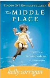 Cover image of the product The Middle Place by Kelly Corrigan