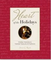 Cover image of the product Heart of the Holidays by Laurie Z.