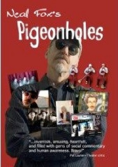 Cover image of the product Pigeonholes: A One-Man Multimedia Show by Neal Fox