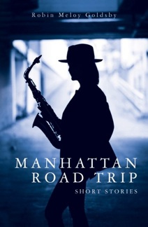 Cover image of the product Manhattan Road Trip by Robin Meloy Goldsby