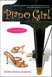 Cover image of the product Piano Girl: A Memoir by Robin Meloy Goldsby