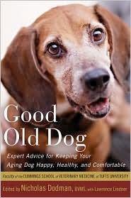Cover image of the product Good Old Dog by The Faculty of The Cummings School of Veterinary Medicine at Tufts University