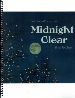 Cover image of the songbook Midnight Clear by Brad Jacobsen