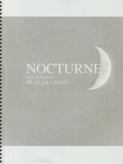 Cover image of the songbook Nocturne by Brad Jacobsen
