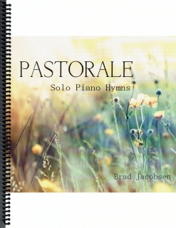 Cover image of the songbook Pastorale by Brad Jacobsen