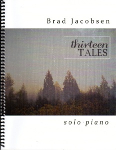 Cover image of the songbook Thirteen Tales by Brad Jacobsen
