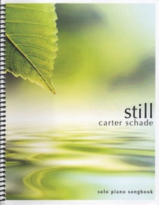 Cover image of the songbook Still by Carter Schade